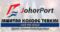 Jawatan Kosong di Johor Port Berhad - 4 Nov 2016   Located at the southern-most tip of Peninsular Malaysia Johor Port is strategically positioned in the heart of the sprawling 8000 acre Pasir Gudang Industrial Estate. The area is home to a comprehensive range of industries specializing in petrochemicals engineering furniture telecommunications electronic goods and food products among others.  Jawatan Kosong Terkini 2016diJohor Port Berhad  Positions:  1. A4 CHARGEMANResponsibilities…