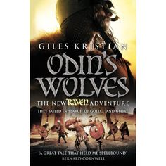 Giles Kristian - Odin's Wolves (Raven Book 3) For further information, contact the author via twitter @Giles Rudkin Kristian using the hashtag #Vikings