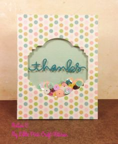 Thanks Shaker Card - my first ever sequin shaker card using Sizzix and Simon Says Stamp dies.
