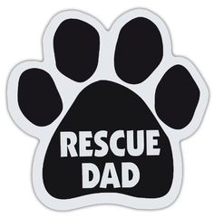 Dog Paw Shaped Magnets: RESCUE DAD | Dogs, Gifts, Cars, Trucks Crazy Sticker Guy http://www.amazon.com/dp/B00O3P3NP2/ref=cm_sw_r_pi_dp_ZPsPvb0F7P17F