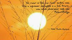 Vai raiar Sol...