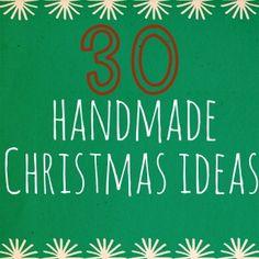 30 Handmade Christmas Ideas - And Sew We Craft