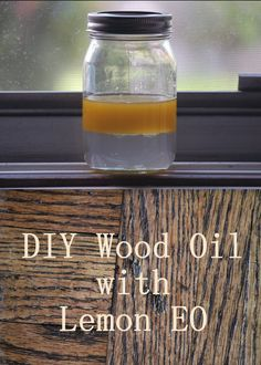 DIY Wood Oil With Lemon EO ~ Deep Moisture for Wood Floors & Furniture