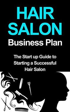 Hair Salon Business Plan: The Startup Guide to Starting a Successful Hair Salon (hair salon marketing, hair salon profits) by Marc Bronzo Hair Salon Business Plan, Business Planning, Business Ideas, Family Business, Salon Promotions, Home Hair Salons, Small Salon, Business Hairstyles, Startup