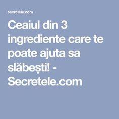 Ceaiul din 3 ingrediente care te poate ajuta sa slăbești! - Secretele.com Manual, Women's Fashion, Foods, Tattoos, Food Food, Fashion Women, Food Items, Tatuajes