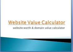 How much is your website worth? Cute worth has a free website worth calculator tool. Here you can evaluate the different factors Site Price, Page Rank, Who IS, Traffic Estimation, SEO & Social Status.