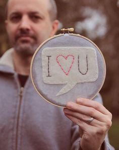"embroidery hoop art, I ""heart"" you"