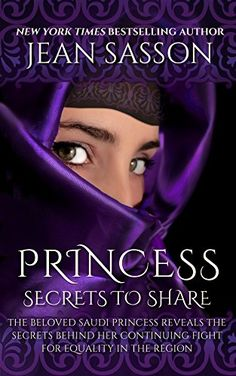 Princess: Secrets to Share by Jean Sasson http://a.co/0xUVOK0