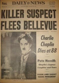 """Charlie Chaplin died 41 years ago today - December This the headlines in the final edition of """"The Daily News"""" December I'm sure Charlie Chaplin would have found the humor,. Newspaper Front Pages, Vintage Newspaper, Newspaper Article, Charlie Chaplin Death, Front Page News, Vevey, Newspaper Headlines, New York Daily News, Drame"""