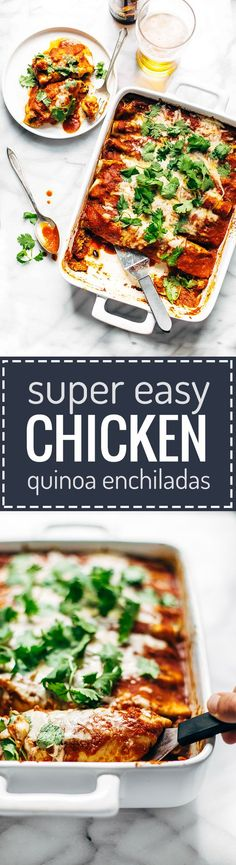 Chicken Quinoa Enchiladas - you won't believe how easy this recipe is! Comfort food meets REAL food with healthy, simple ingredients. 350 calories.   pinchofyum.com