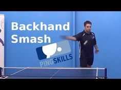 Backhand Smash | Table Tennis | PingSkills Table Tennis Game, Tennis Tips, Ping Pong Table, Spin, Coaching, Wisdom, The Incredibles, Youtube, Tennis