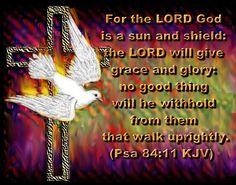 Psalm 84:11 (1611 KJV !!!!)