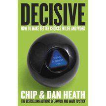 decisive chip and dan heath pdf