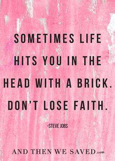 """Sometimes life hits"