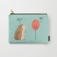 A pouch depicting the truest form of unrequited love, brought to you by a hedgehog's quills. | 34 Insanely Adorable Gifts For People Who Love Hedgehogs