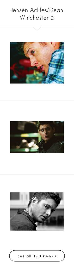 """""""Jensen Ackles/Dean Winchester 5"""" by druida ❤ liked on Polyvore featuring supernatural, jensen ackles, dean, models, pictures, accessories, hats, cap hats, photos and spn"""
