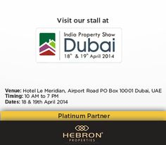 ** HEBRON PROPERTIES PLATINUM PARTNERS OF MAGIC BRICKS INDIA PROPERTY SHOW 2014 - DUBAI **  We are participating in the Magic Bricks - India Property show 2014, happening at the Hotel Le Meridian - Dubai. Hebron is proud to be the platinum sponsors of the event.   The event kick starts on the 18th of April and is on till the 19th of April 2014, from 10 a.m. to 7 p.m. Catch us at the Hebron Stall to meet our friendly and outgoing Hebron team members.