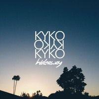 Hideaway by KYKO on SoundCloud