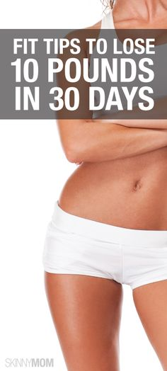 Lose 10 pounds in 30 days!