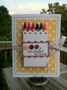 cute, esp for young ones. buy crayons on sale when school starts. could print sentiment on computer since don't have stamp