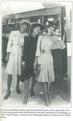 Three African American women on their way to take their licensing examination by the Texas State Board of Cosmetology ca. 1940.  Photo: Fran...