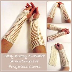 Here is my easy breezy summer armwarmers pattern to match my easy breezy beanie and my easy breezy headband. And the neat thing about this pattern is that you can wear them as armwarmers, or as fingerless gloves!