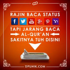 Jaman sekarang lebih banyak orang membaca atau membuat status di sosial media dari pada baca Al Quran, Mari kita saling mengingatkan agar tidak merugi di akhirat. Semoga kata kata gambar dp bbm islami ini dapat bermanfaat.