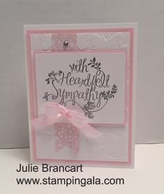 Julie Brancart, www.stampingala.com, sympathy card featuring Stampin Up's Heartfelt Sympathy stamp set, heat embossed with silver embossing powder, Directions and dimensions on my blog.
