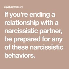 If you're ending a relationship with a narcissistic partner, be prepared for any of these narcissistic behaviors. Narcissistic Victim Syndrome, Narcissistic Children, Narcissistic Behavior, Narcissistic Men, Sociopath Traits, Types Of Narcissists, Dark Triad, Gaslighting, Bpd