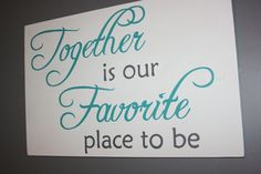 "Making Over Our Master Bedroom - After. ""Together is Our Favorite Place to Be"" sign over bed. Turquoise, Aqua, White, and Grey Bedroom"