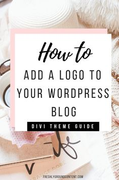 Brand your WordPress website with your own logo in minutes. This step-by-step guide shows you how to easily add a logo to your Divi WordPress theme website. #blogging #WordPress
