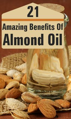 21 Amazing Benefits Of Almond Oil For Skin, Hair And Health.