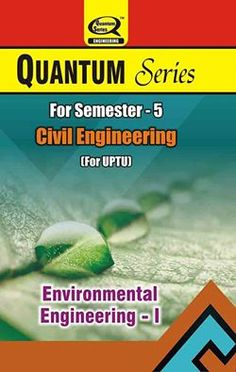 #QuantumSeries has launched #EnvironmentalEngineering #Books for #UPTU #CivilEngineering #students of semester-5.