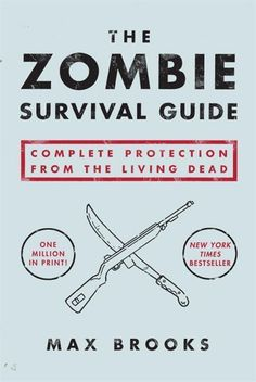 Zombie Survival Guide | Max Brooks | Paperback | #JustKidding | chapters.indigo.ca |