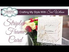 Sue Wilson creates a this pretty pastel card using the Ravello Striplet. Items used: Ravello Striplet Laced Edged leaves Pierced flags di. Sue Wilson Dies, Card Companies, Pretty Pastel, Flower Cards, Creative Cards, I Card, Cardmaking, Diy Crafts, Video Tutorials