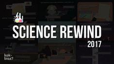 2017 Science Rewind: Year In Science Selamat tahun baru 2018! Mari melihat ke belakang untuk melihat kejadian apa saja yang telah kita lewati dan inovasi apa saja yang kita lakukan selama tahun 2017. Jangan sampai berhenti di tahun kemarin! mari kita teruskan di tahun 2018 untuk inovasi dan peradaban yang lebih baik. #staycurious --- Further reading: Burung Utuh Dari Jaman Dinosaurus Ditemukan http://ift.tt/2AvBn9p Seni Perhiasan Jaman Purba Dari 30.000 Tahun Yang Lalu http://ift.tt/2CiKzPE…