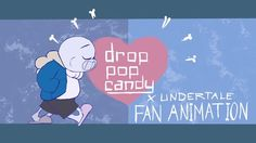 [Click through to watch!] Drop Pop Candy ||| Sans and Papyrus ||| Undertale Fan Animation by Hailey Sato on vimeo