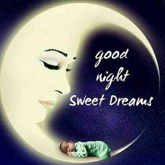 Good Night Sweet Dreams, Good Night Moon, Good Night Image, Good Morning Good Night, Good Day, Good Night Blessings, Good Night Wishes, Good Night Messages, Good Night Quotes