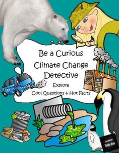 The Best of Teacher Entrepreneurs II: Be a Curious Climate Change Detective - Explore Cool Questions & Hot Answers