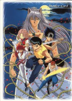 Yu Yu Hakusho---> I grew up watching this.... this is a childhood anime (along with DBz, Flame of Recca, Monster Rancher, Evangelion, Gundam and etc. from the years 1997 to early 2000)