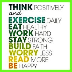 The Basic Mantra to a healthy body and happy mind :)