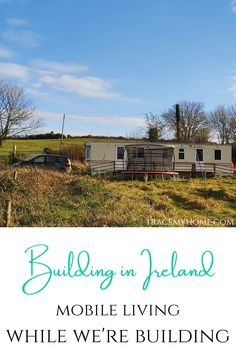 Renting and building a house can be expensive. We decided to save our rent money for our build. Click here to see what mobile living is really like! Buying A Mobile Home, Moving To Ireland, Tin Shed, Pump House, Mobile Living, The Upside, Passive House, Septic Tank, Building Companies
