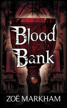 Amazon / Goodreads Blood Bank byZoe Markham Genre: YA Fantasy/Horror Release Date: July 2017 MY REVIEW There is so much that drew me to Blood Bank by Zoe Markham – the title…