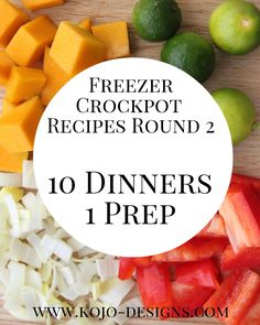 freezer crockpot cooking (round 2)- ten dinners, just one prep