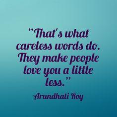 57 Best Words Lyrics Images On Pinterest In 2018 Arundhati Roy