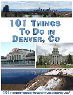 101 Things to Do in Denver Colorado. Perfect for a day when we are looking for something to do