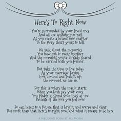 Wedding Quotes : Picture Description © Here's To Right Now is an English wedding poem written by Ms Moem. This wedding is suitable for all the different Wedding Mc, Wedding Toasts, Trendy Wedding, Irish Wedding Toast, Wedding Trends, Wedding Reception, Reception Ideas, Wedding Tips, Luxury Wedding