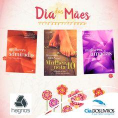 Os melhores livros para a melhor mãe do mundo estão aqui na Cia.! Confira a vitrine da Editora Hagnos e escolha o presente da sua mãe. Vem!