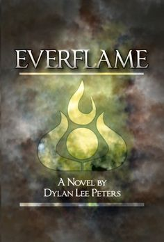 Everflame by Dylan Peters, http://www.amazon.com/dp/B008QZMX7E/ref=cm_sw_r_pi_dp_k0zHub07W2W61
