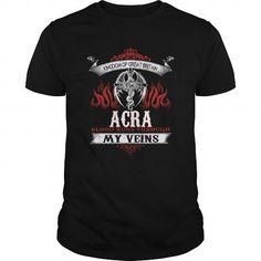 I Love  ACRA  Blood Runs Through My Veins (Dragon) - Last Name, Sub Name Shirts & Tees #tee #tshirt #named tshirt #hobbie tshirts #acra